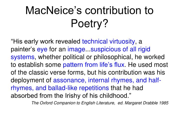 MacNeice's contribution to Poetry?