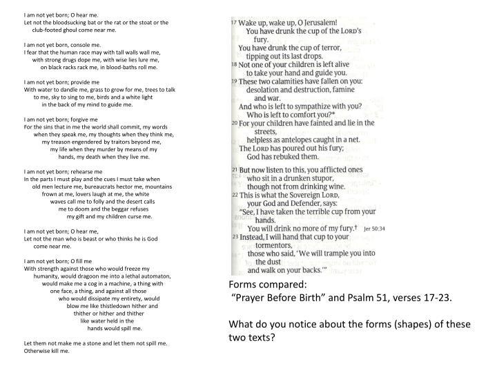 I am not yet born; O hear me.