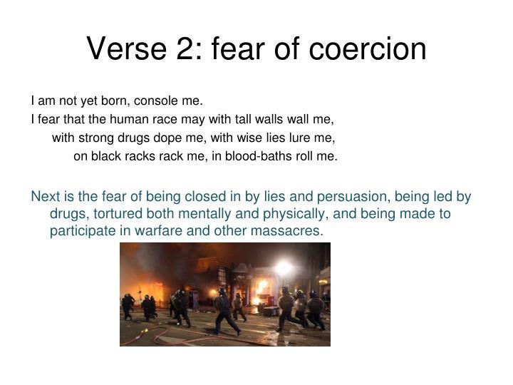 Verse 2: fear of coercion