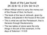 book of the law found 2k 22 8 13 2 chr 34 14 21