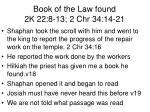 book of the law found 2k 22 8 13 2 chr 34 14 211