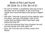 book of the law found 2k 22 8 13 2 chr 34 14 213