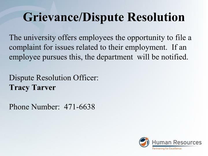 Grievance/Dispute Resolution