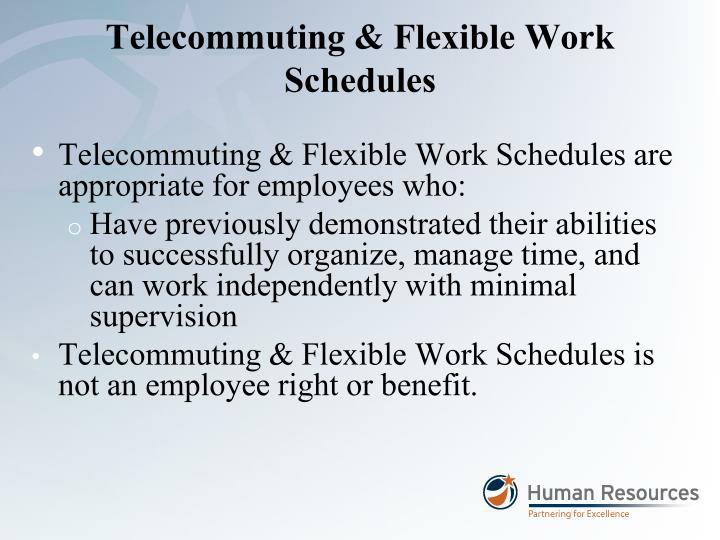 Telecommuting & Flexible Work Schedules