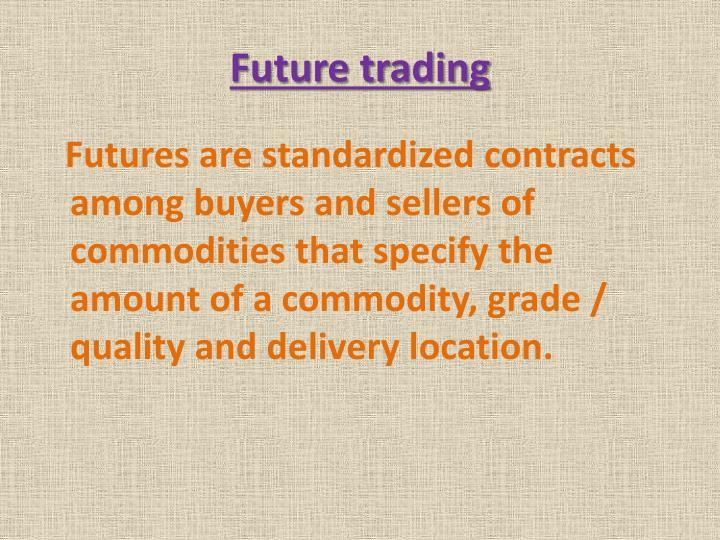 Future trading