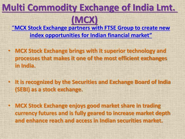 Multi Commodity Exchange of India