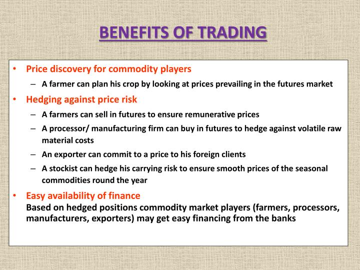 BENEFITS OF TRADING