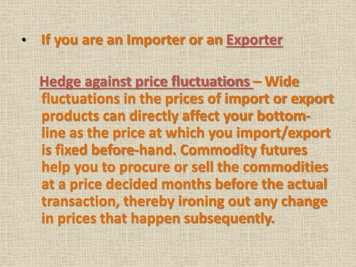 If you are an Importer or an