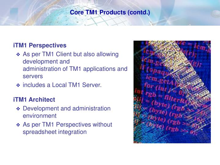 Core tm1 products contd