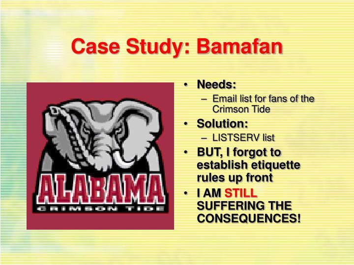 Case Study: Bamafan