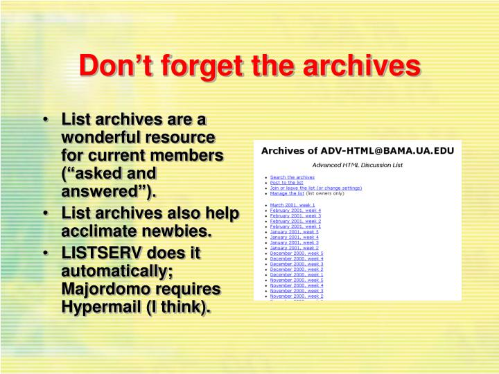 Don't forget the archives