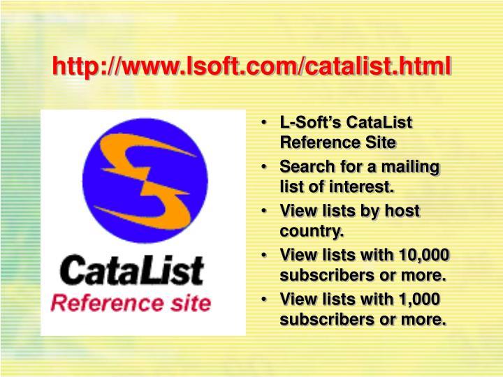 http://www.lsoft.com/catalist.html
