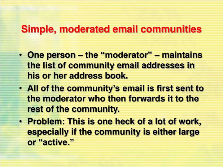 Simple, moderated email communities
