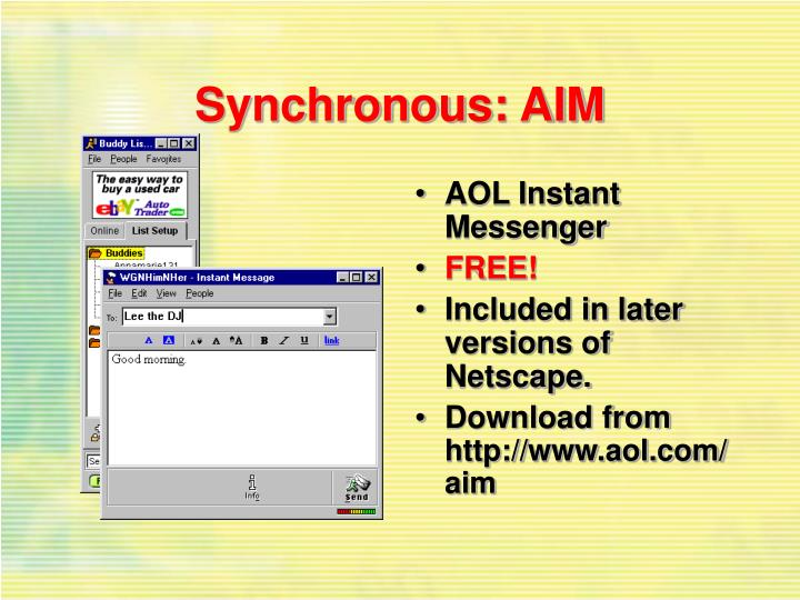 Synchronous: AIM