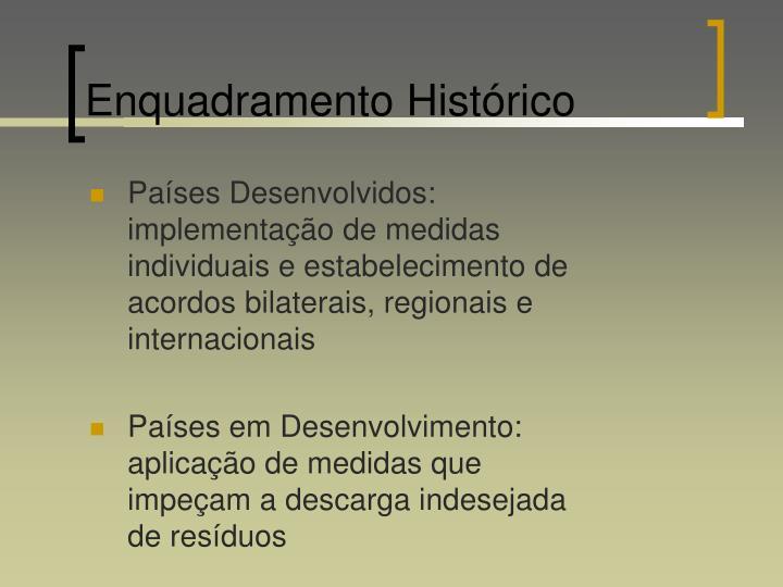 Enquadramento Histórico