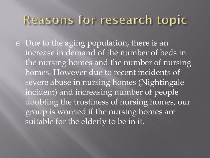 Reasons for research topic