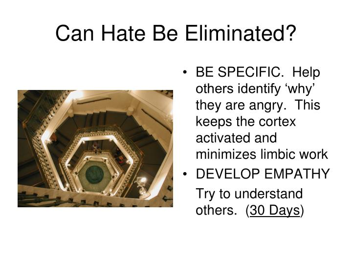Can Hate Be Eliminated?