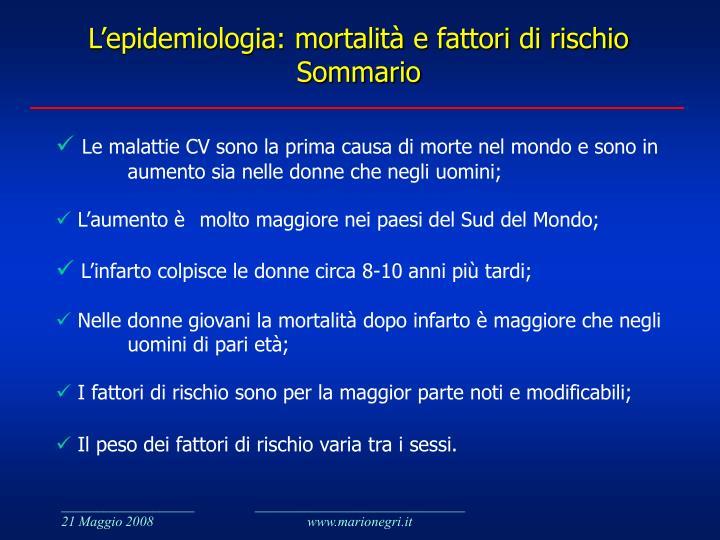 L'epidemiologia: mortalità e fattori di rischio