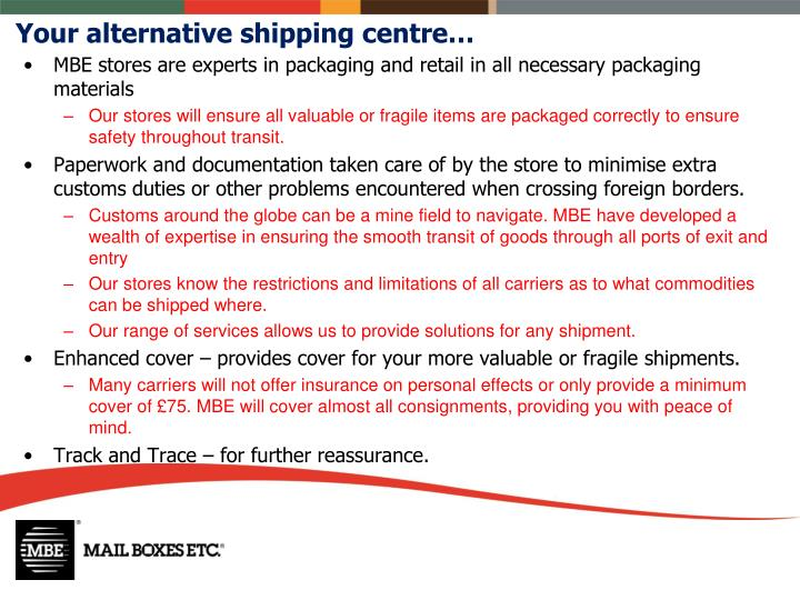 Your alternative shipping centre…