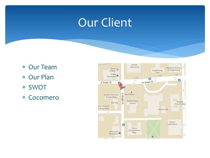 Our Client