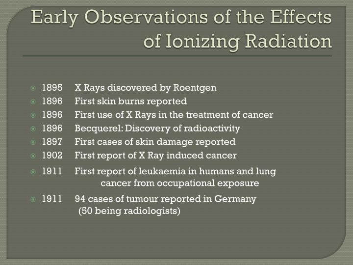 Early Observations of the Effects of Ionizing Radiation