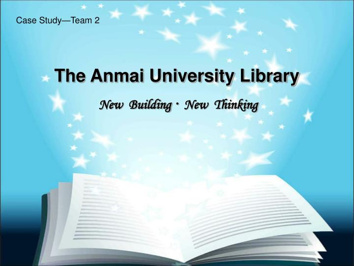 The anmai university library