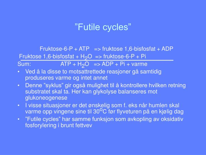 """Futile cycles"""