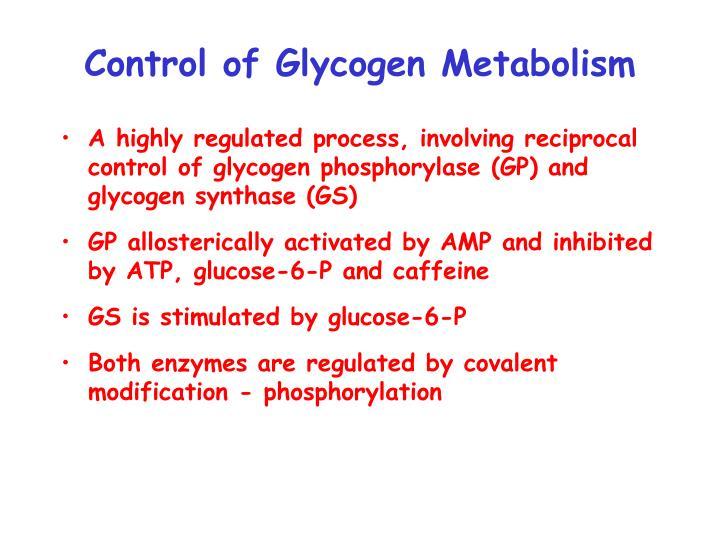Control of Glycogen Metabolism