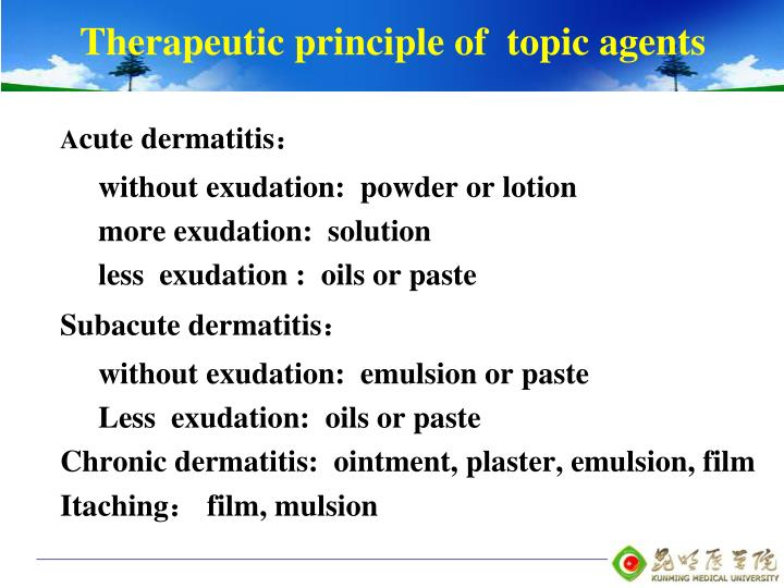 Therapeutic principle of  topic agents