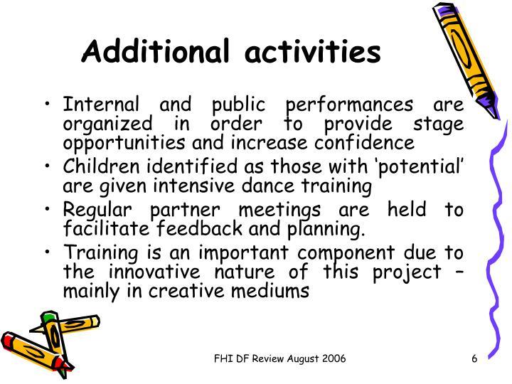 Additional activities