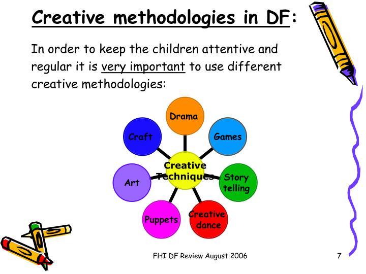 Creative methodologies in DF