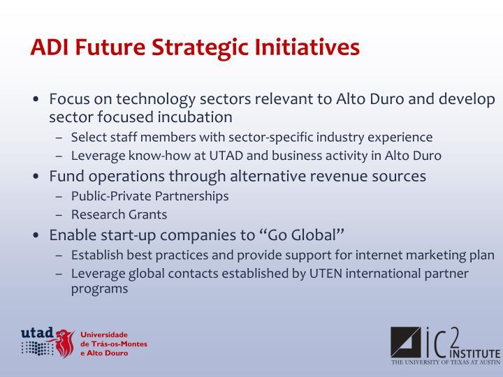 ADI Future Strategic Initiatives
