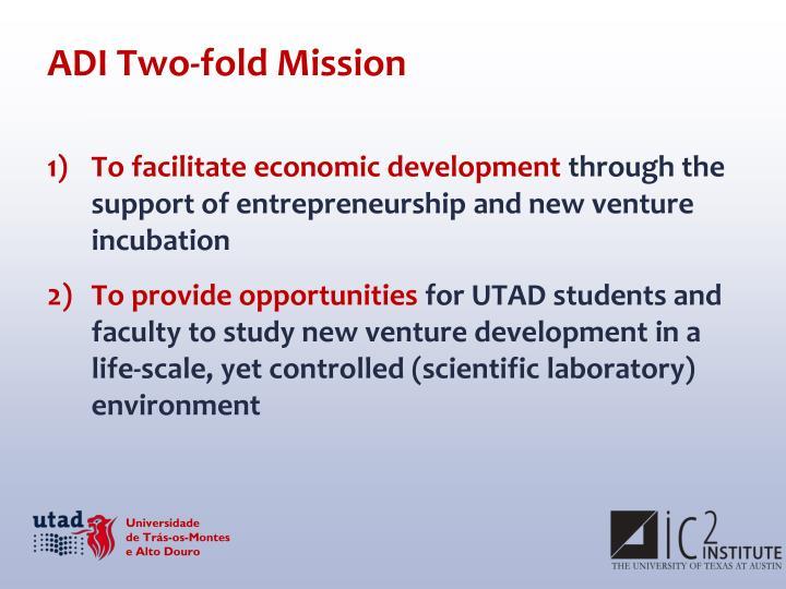 ADI Two-fold Mission