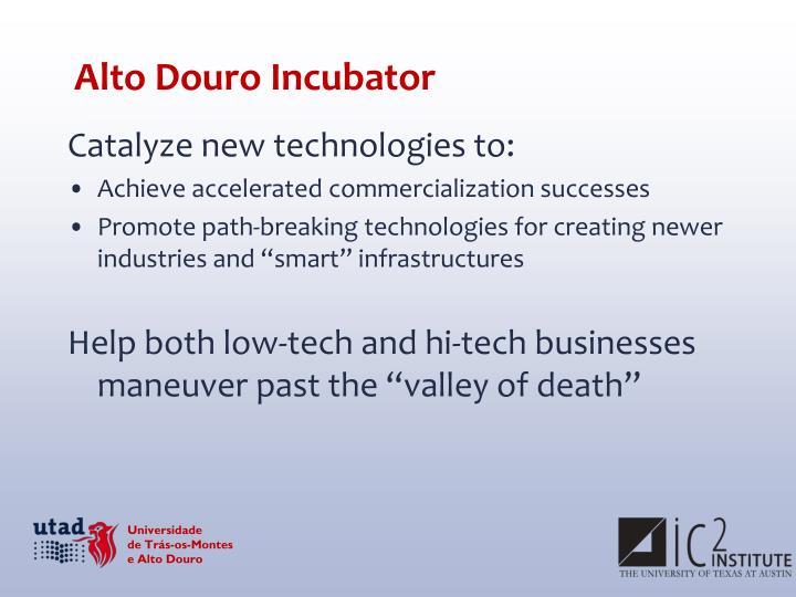 Alto Douro Incubator