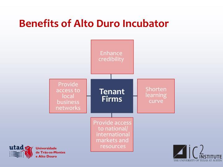 Benefits of Alto Duro Incubator