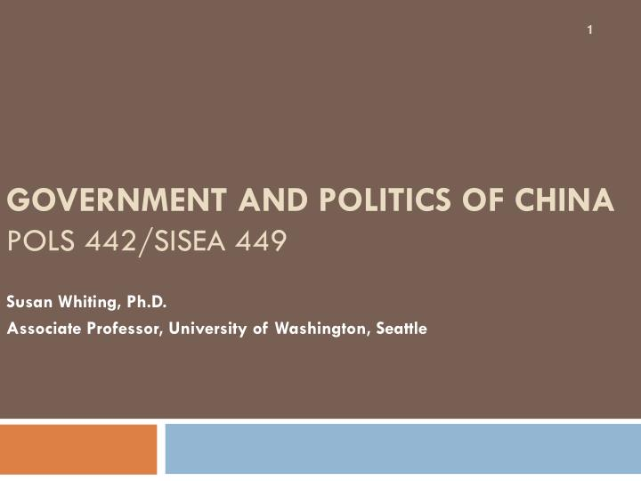Government and politics of china pols 442 sisea 449