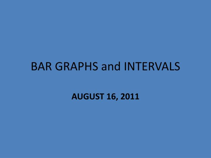 Bar graphs and intervals