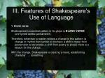 iii features of shakespeare s use of language