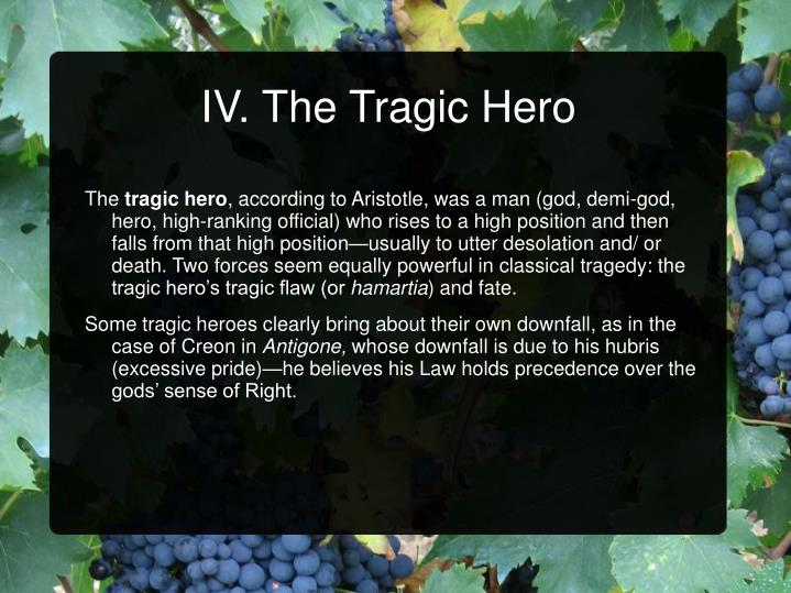 IV. The Tragic Hero