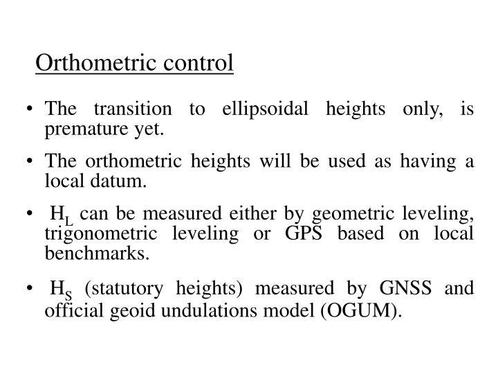 Orthometric control