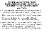 the idea of official geoid undulations model ogum as a substitute for orthometric control