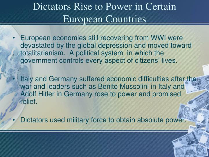 Dictators Rise to Power in Certain European Countries