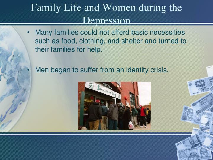Family Life and Women during the Depression