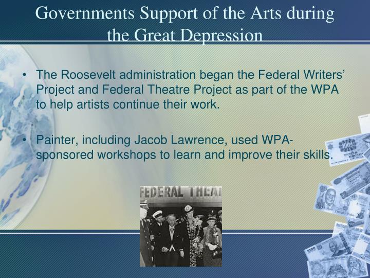 Governments Support of the Arts during the Great Depression