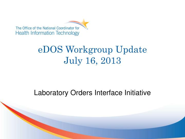Edos workgroup update july 16 2013