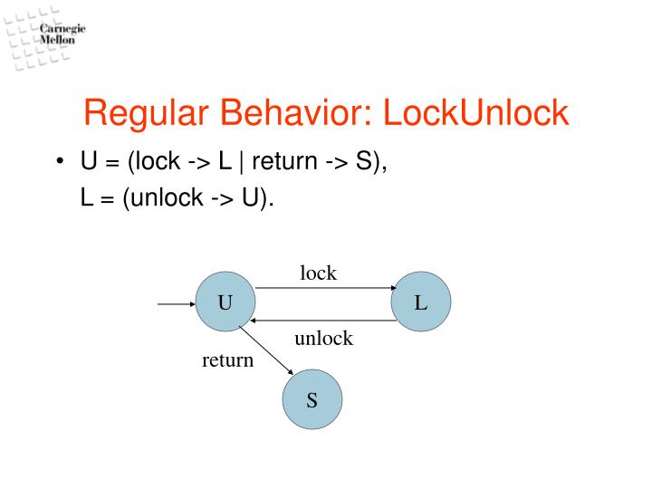 Regular behavior lockunlock