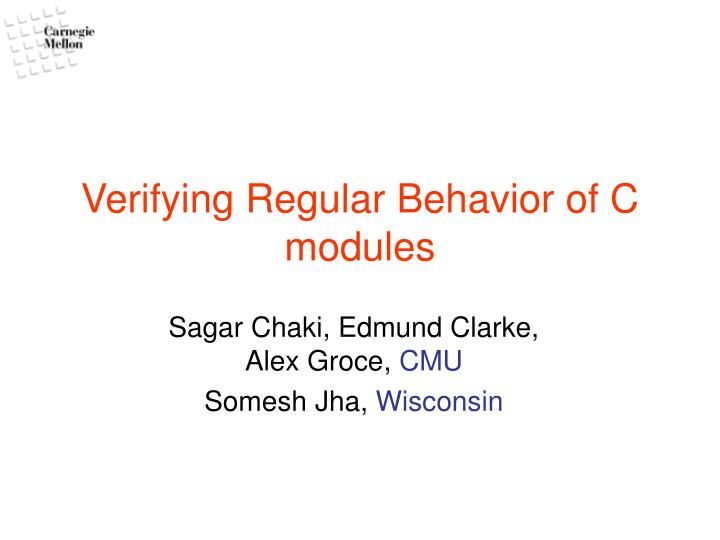 Verifying regular behavior of c modules