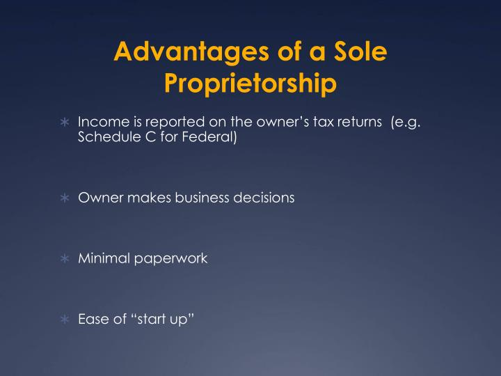 Advantages of a Sole Proprietorship