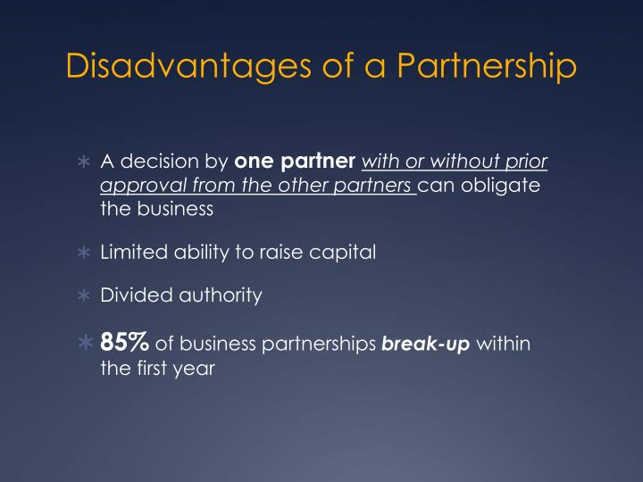 Disadvantages of a Partnership