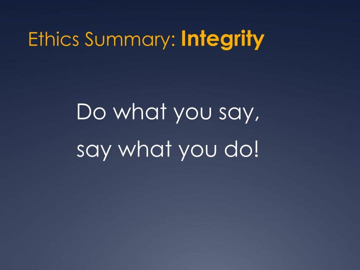 Ethics Summary: